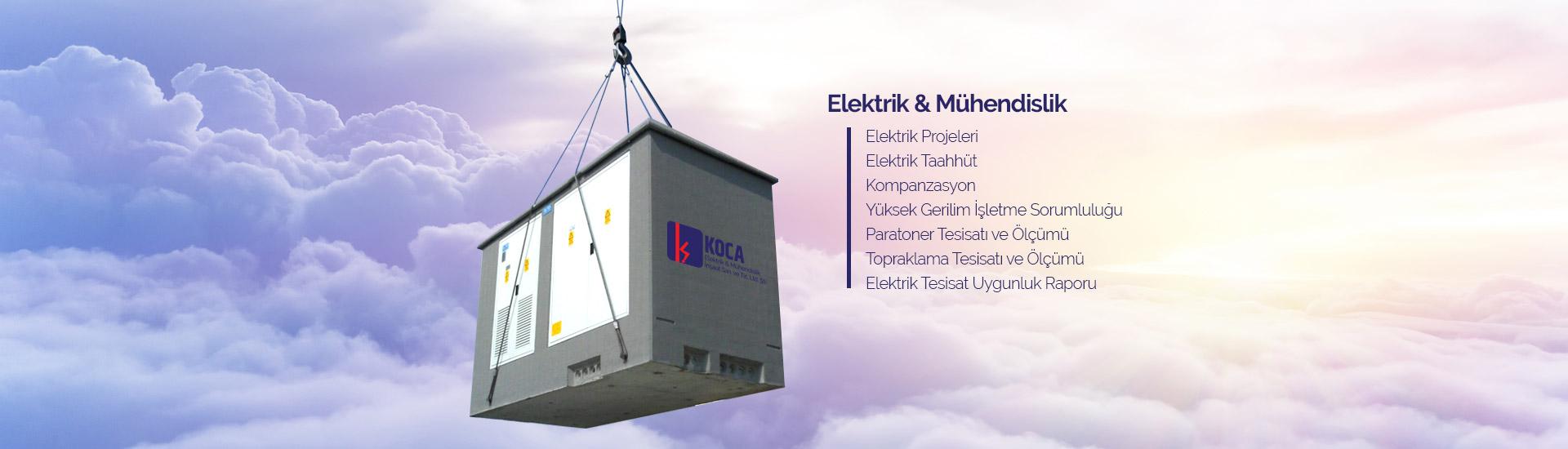 Koca Elektrik Mersin, Mühendislik Hizmetleri